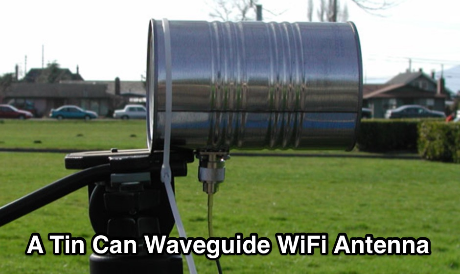 How to build a tin can waveguide antenna