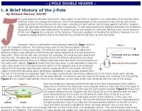 J-pole double header