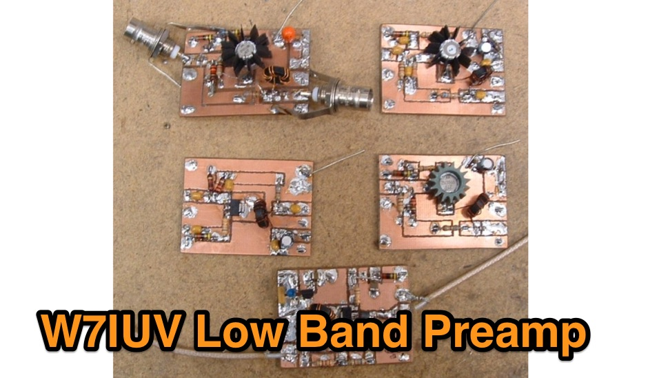 W7IUV Low Band Preamp