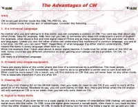 The Advantages of CW