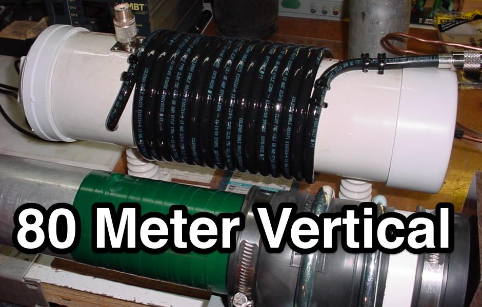 Quarter Wave 80 m vertical Antenna