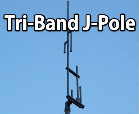 Tri-Band J-Pole