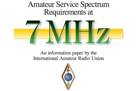 Amateur Service Spectrum Requirements at 7 MHz