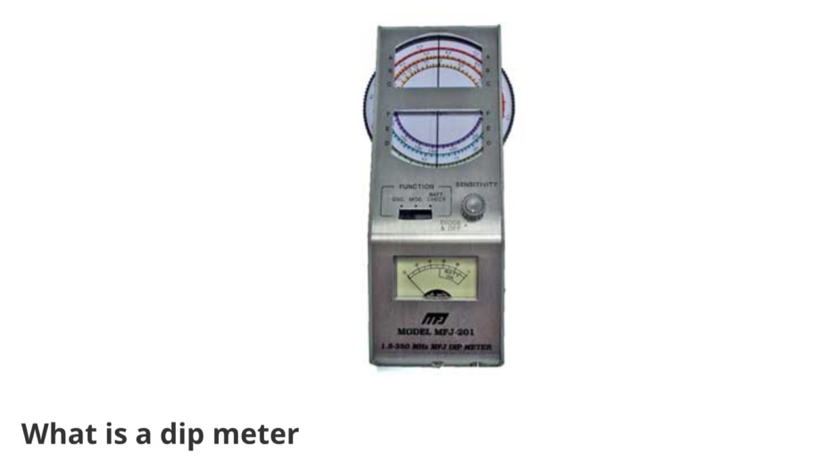 Dip Meter - Grid Dip Oscillator GDO