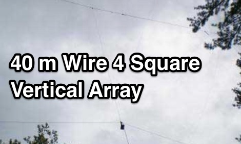 40 m Wire 4 Square Vertical Array