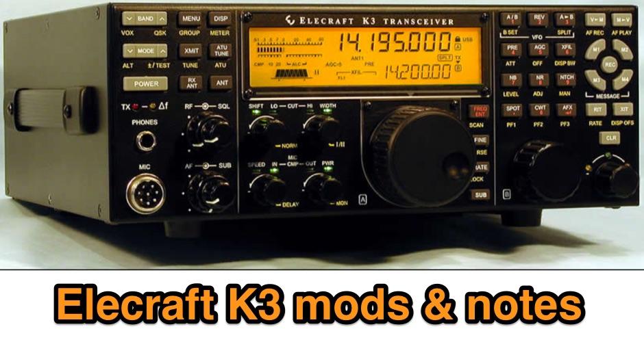 Elecraft K3 mods and notes