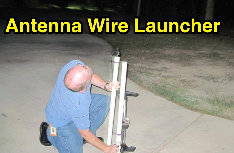 Antenna Wire Launcher