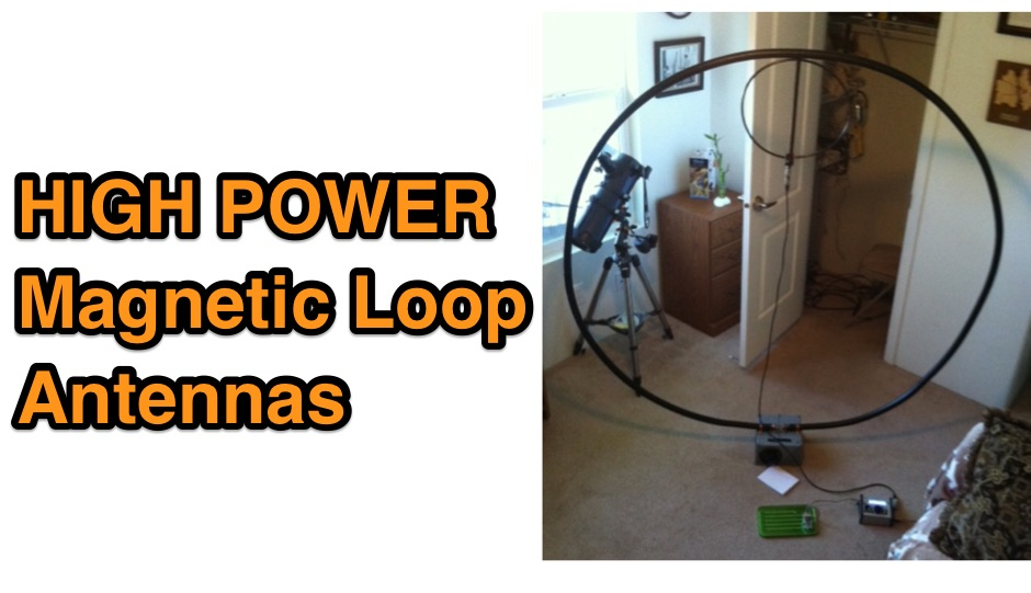 DXZone Home made High Power Magnetic Loop Antennas