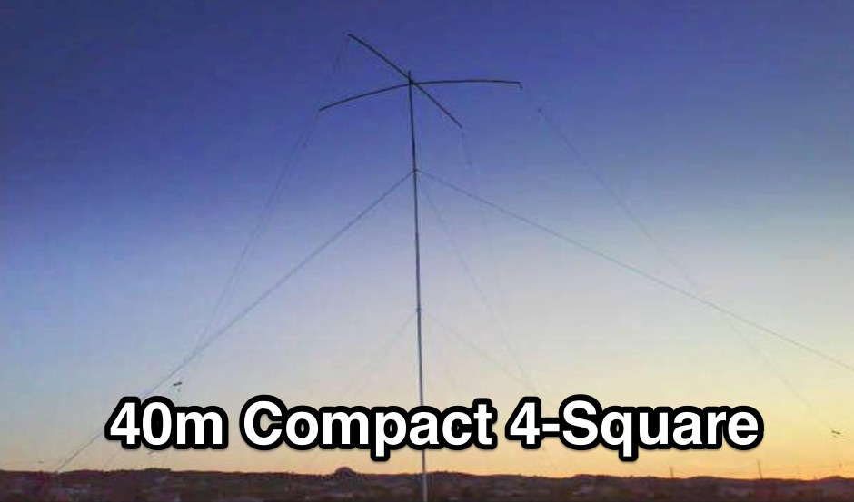 40m Compact 4-Square Antenna