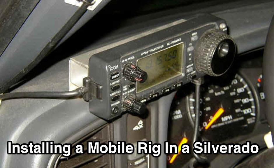 DXZone Installing a Mobile Rig In a Silverado