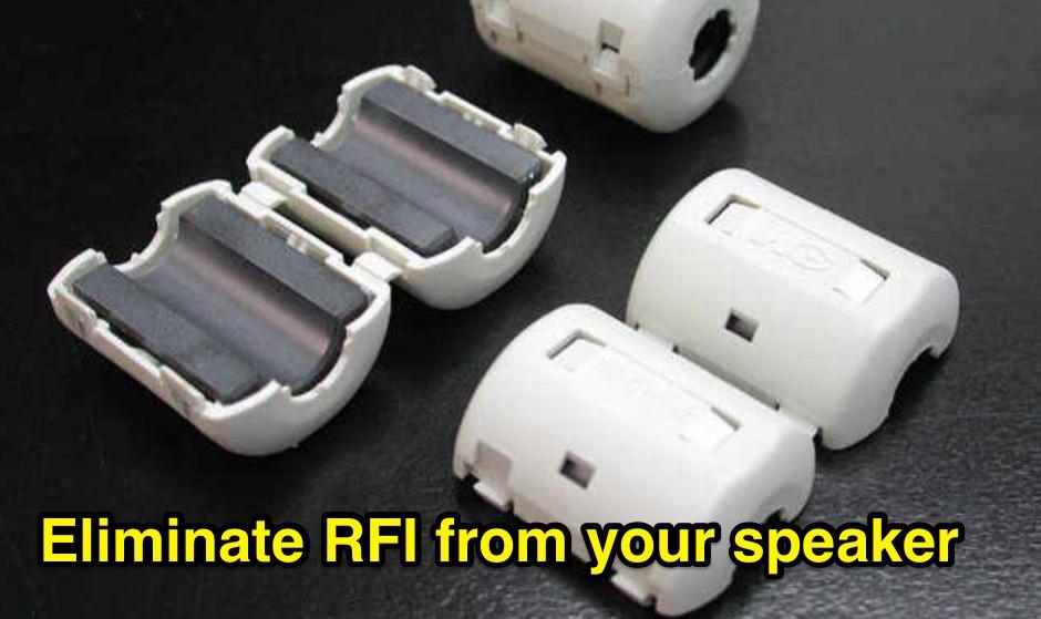 Eliminate RFI from your Speaker