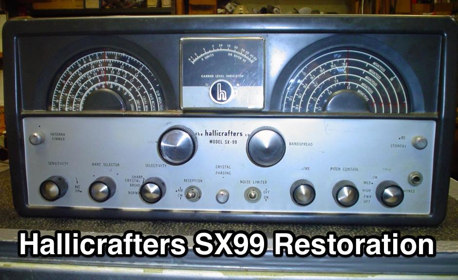 DXZone Hallicrafters SX99 Restoration