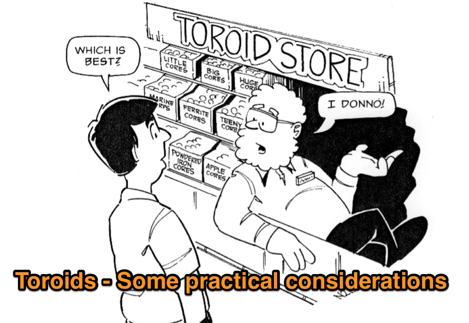 Toroids - Some practical considerations
