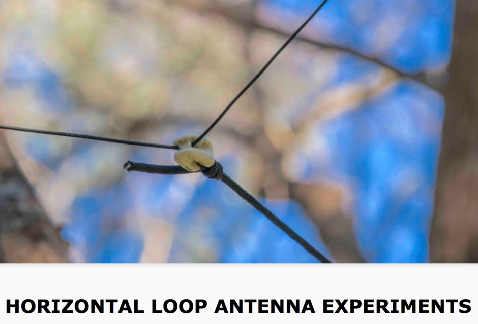 Horizontal Loop Antenna Experiments