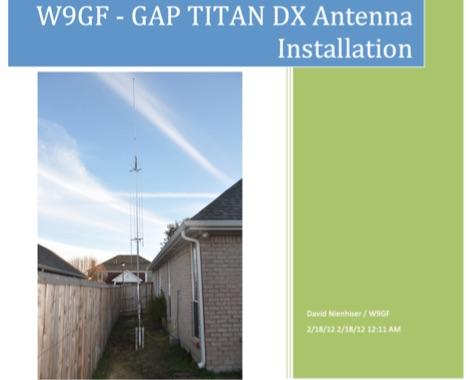 W9GF GAP TITAN DX Antenna Installation