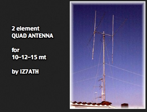 2 element Quad antenna for 10 12 15 mt