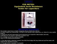 ESR METER: (Equivalent Serie Resistance of capacitors)