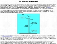 Restricted space 80 meter antenna