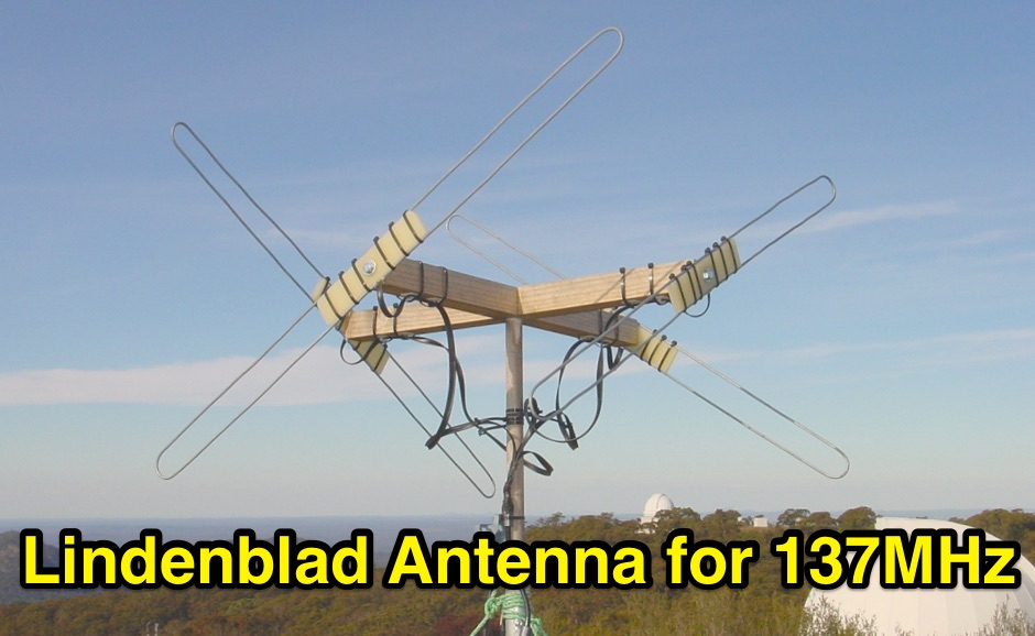 Building a Lindenblad Antenna for 137MHz