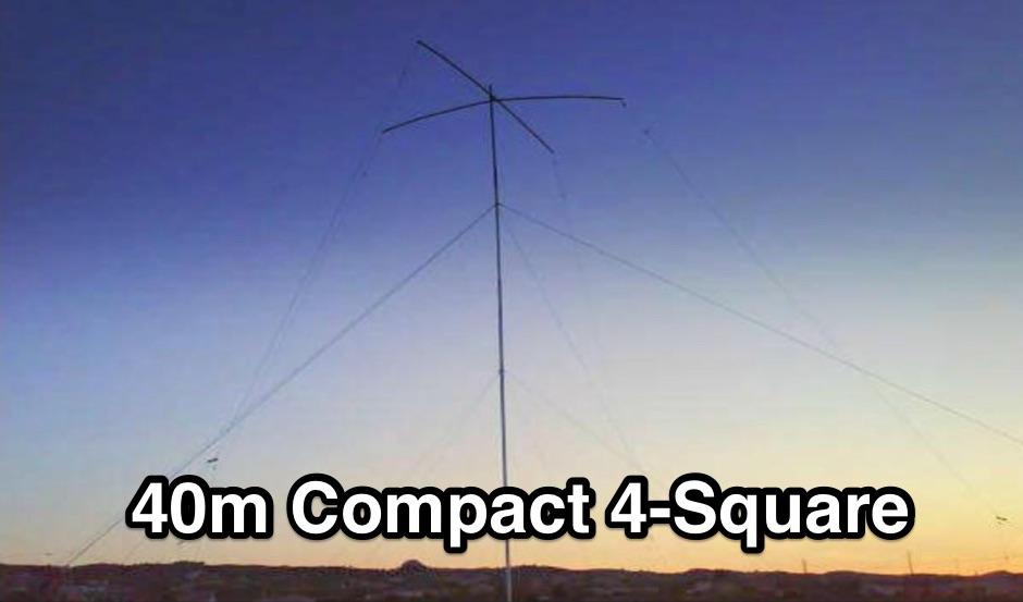 40m Compact 4-Square Antenna