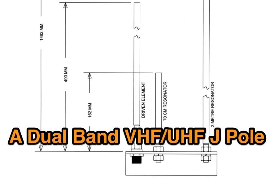A Dual Band VHF/UHF J Pole