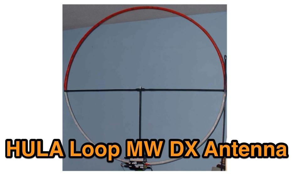 Hula Loop MW DX Antenna