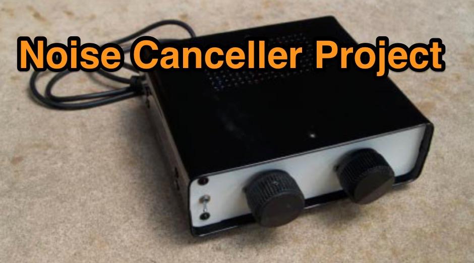 Noise Canceller Project