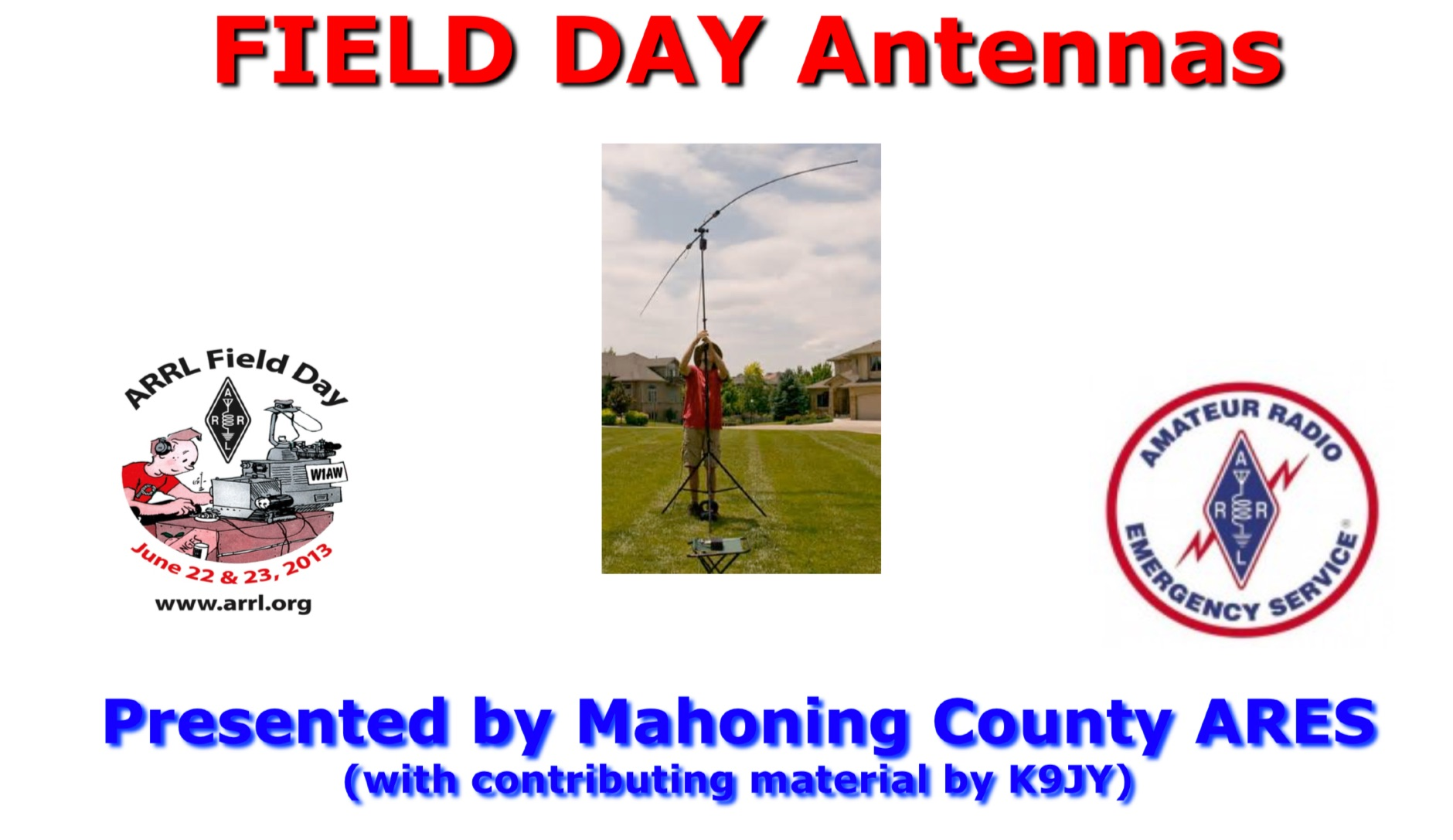 Field Day Antennas