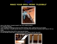 Make you drill more flexible